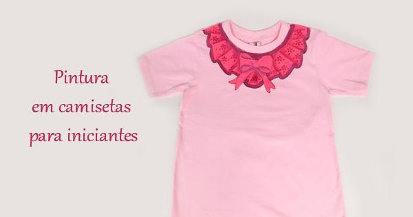 efa7c3db1 Pintura em Camisetas  Dicas Essenciais Para Começar + Inspirações ...